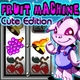 Download  Fruit Machine Cute Edition